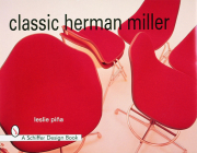 Classic Herman Miller (Schiffer Design Books) Cover Image