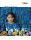 National Geographic Countries of the World: Guatemala Cover Image