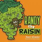 Randy the Raisin Cover Image