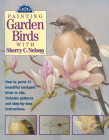 Painting Garden Birds with Sherry C. Nelson Cover Image