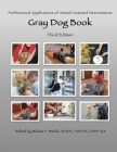 Professional Applications of Animal Assisted Interventions: Gray Dog Book Cover Image