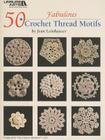 50 Fabulous Crochet Thread Motifs Cover Image
