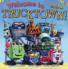 Welcome to Trucktown! (Jon Scieszka's Trucktown) Cover Image
