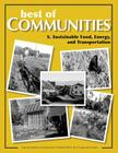 Best of Communities: X. Sustainable Food, Energy, and Transportation Cover Image