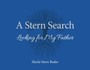 A Stern Search: Looking for My Father Cover Image