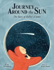 Journey Around the Sun: The Story of Halley's Comet Cover Image