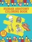 Human Anatomy Coloring Book: Complete Body Illustration Cover Image