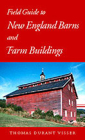 Field Guide to New England Barns and Farm Buildings Cover Image