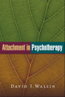 Attachment in Psychotherapy Cover Image