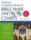 Nelson's Complete Book of Bible Maps and Charts Cover Image