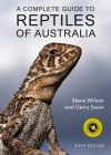 A Complete Guide to Reptiles of Australia Cover Image