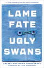 Lame Fate   Ugly Swans (Rediscovered Classics) Cover Image