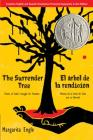 The Surrender Tree/El árbol de la rendición: Poems of Cuba's Struggle for Freedom/Poemas de la Lucha de Cuba por su Libertad Cover Image