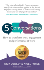 5 Conversations: How to Transform Trust, Engagement and Performance at Work Cover Image