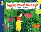 Walking Through the Jungle Big Book Cover Image