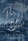 Paris Blue: A Memoir of First Love Cover Image