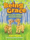 Being Grace: A Story for Children about Scoliosis Cover Image
