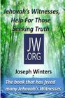 Jehovah's Witnesses, Help For Those Seeking Truth Cover Image