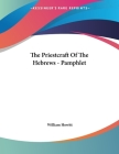 The Priestcraft Of The Hebrews - Pamphlet Cover Image