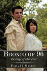Bronco of 96: The Siege of Star Fort Cover Image