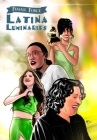 Female Force: Latina Luminaries: Sonia Sotomayor, Selena Gomez, Selena Quintanilla and Alexandria Ocasio-Cortez Cover Image