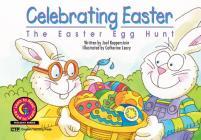 Celebrating Easter: The Easter Egg Hunt Cover Image