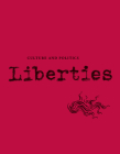 Liberties Journal of Culture and Politics: Volume I, Issue 2 Cover Image