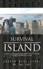 Survival on an Island: Health and Immunity from the Epicenter: A Doctor's 2020 Journal Cover Image