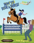 How To Ride A Horse: Giddy Up Beginner Books Cover Image