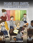 Pass the Note, the Lizard's Loose Cover Image