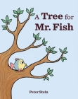 A Tree for Mr. Fish Cover Image