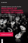 Resilience of Luxury Companies in Times of Change Cover Image