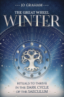 Winter: Rituals to Thrive in the Dark Cycle of the Saeculum Cover Image