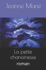 La petite chanoinesse: roman Cover Image