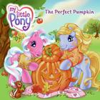 My Little Pony: The Perfect Pumpkin Cover Image