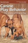 Canine Play Behavior: The Science of Dogs at Play Cover Image