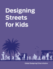 Designing Streets for Kids Cover Image