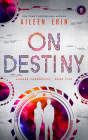 On Destiny (Aunare Chronicles) Cover Image