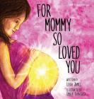 For Mommy So Loved You: Ivf Cover Image