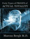 Forty Types of Proofs of Actual Totality Cover Image