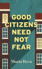 Good Citizens Need Not Fear Cover Image