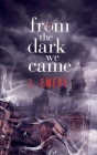 From the Dark We Came Cover Image