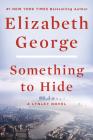 Something to Hide (Lynley Novel) Cover Image