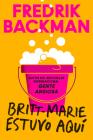 Britt-Marie Was Here \ Britt Marie estuvo aquí (Spanish Edition) Cover Image