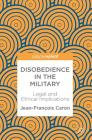 Disobedience in the Military: Legal and Ethical Implications Cover Image