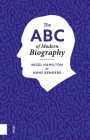 The ABC of Modern Biography Cover Image