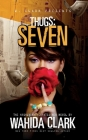 Thugs: Seven Thugs Series (Book 7) Cover Image