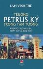 Trường Petrus Ký Trong Tâm Tưởng (full color - hard cover) Cover Image
