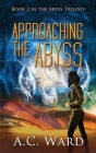 Approaching the Abyss Cover Image