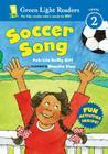 Soccer Song (Green Light Readers Level 2) Cover Image